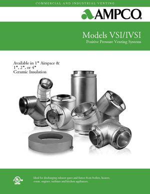 z - Cover Image: AMPCO VSI/IVSI Positive Pressure Venting Systems